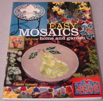 Image for Easy Mosaics for Your Home and Garden