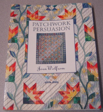 Image for Patchwork Persuasion: Fascinating Quilts From Traditional Designs