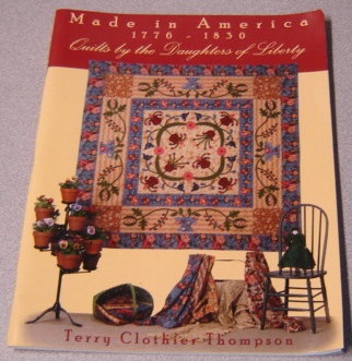 Image for Made In America 1776-1830: Quilts By The Daughters Of Liberty