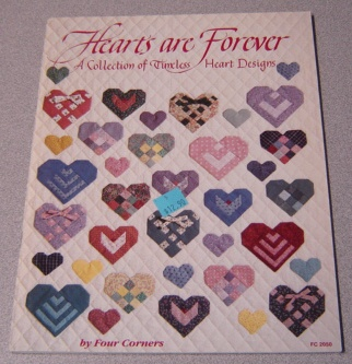 Image for Hearts Are Forever -- A Collection Of Timeless Heart Designs