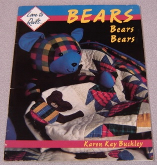 Image for Bears Bears Bears (Love to Quilt Series)
