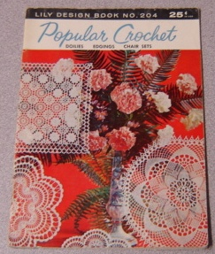 Image for Popular Crochet, Doilies, Edgings, Chair Sets; Lily Design Book No. 204