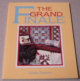 Image for Grand Finale: A Quilter's Guide to Finishing Projects