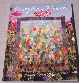 Image for Everything Flowers: Quilts From The Garden