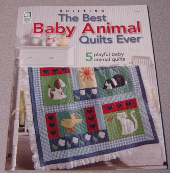 Image for The Best Baby Animal Quilts Ever: 5 Playful Baby Animal Quilts