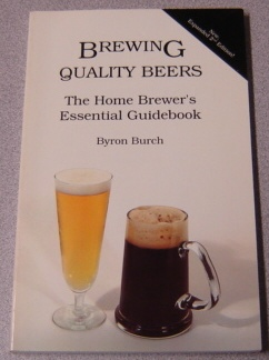 Image for Brewing Quality Beers: The Home Brewer's Essential Guidebook, Second Edition