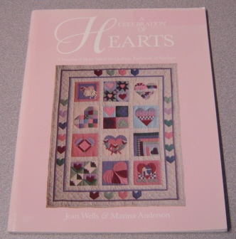 Image for A Celebration Of Hearts: A Sampler Of Heart Motifs For Quilting, Patchwork & Applique