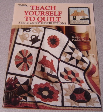 Image for Teach Yourself To Quilt, Step-by-step Instructions (Leaflet 1179)