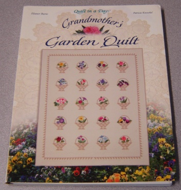 Image for Grandmother's Garden Quilt (Quilt in a Day Ser.)