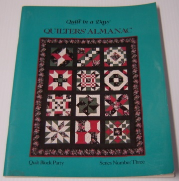 Image for Quilters' Almanac, Quilt Block Party, Series Number 3 (Quilt In A Day Ser.)