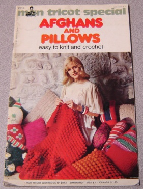 Image for Mon Tricot Special Afghans And Pillows, Easy To Knit And Crochet (workbook #0d13)