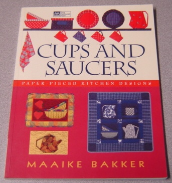 Image for Cups And Saucers: Paper-pieced Kitchen Designs