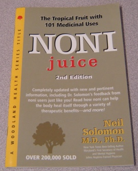 Image for Noni Juice, Second Edition (Woodland Health Ser.)