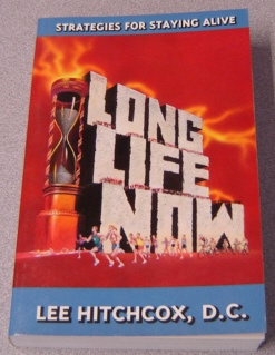 Image for Long Life Now: Strategies for Staying Alive