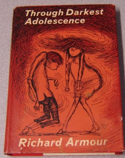 Image for Through Darkest Adolescence, With Tongue In Cheek And Pen In Checkbook; Signed