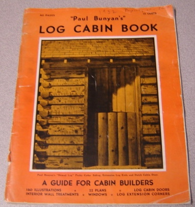 Image for Paul Bunyan's Log Cabin Book: A Guide for Cabin Builders