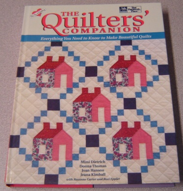 Image for The Quilter's Companion: Everything You Need To Know To Make Beautiful Quilts (the Joy Of Quilting)