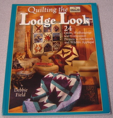 Image for Quilting The Lodge Look; Signed