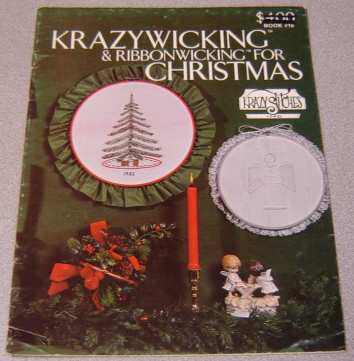 Image for Krazywicking & Ribbonwicking For Christmas (book #16)