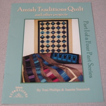 Image for Amish Traditions Quilt And Other Projects, Part I Of A Four Part Series