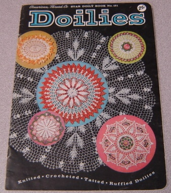 Image for Doilies: Knitted, Crocheted, Tatted, Ruffled Doilies (Star Doily Book #151)