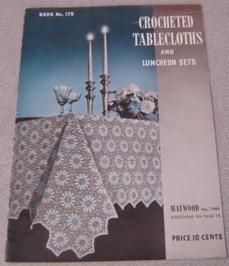Image for Crocheted Tablecloths And Luncheon Sets No. 179 (7468)