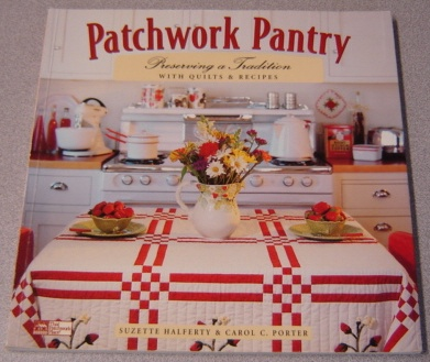 Image for Patchwork Pantry: Preserving a Tradition with Quilts and Recipes