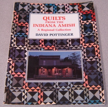 Image for Quilts From The Indiana Amish: A Regional Collection