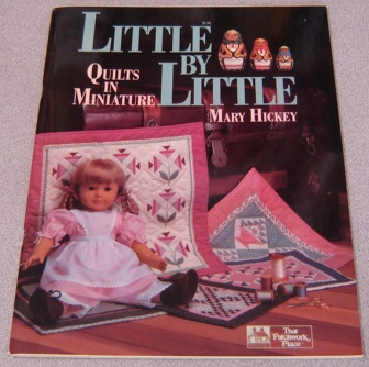 Image for Little By Little: Quilts In Miniature