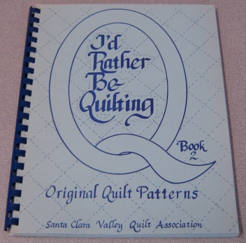 Image for I'd Rather Be Quilting, Book 2: Original Quilt Patterns