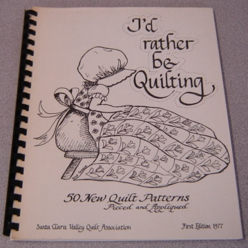 Image for I'd Rather Be Quilting, Book 1: 50 New Quilt Patterns Pieced And Appliqued