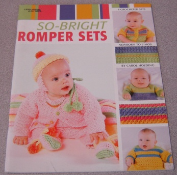 Image for So-Bright Romper Sets: 4 Crocheted Sets, Newborn to 3 Mos. (Leisure Arts #3529)