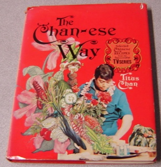 Image for The Chan-ese Way: Selected Chinese Recipes