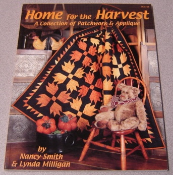 Image for Home for the Harvest : A Collection of Patchwork & Applique