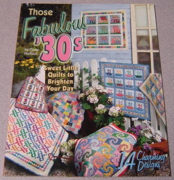 Image for Those Fabulous '30s: Sweet Little Quilts to Brighten Your Day