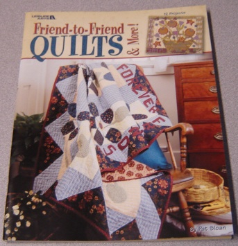 Image for Friend-to-Friend Quilts & More! (Leisure Arts Book #3681)