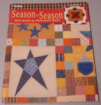 Image for Season to Season Wall Quilts By Patchwork Moon (Leisure Arts #3409)