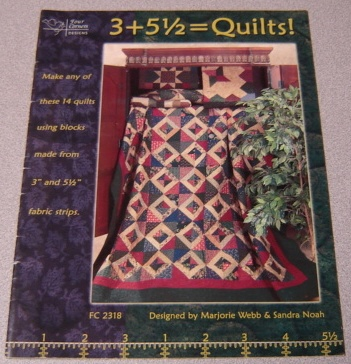 Image for 3 + 5 1/2 = Quilts!