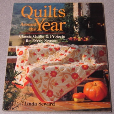 Image for Quilts Around The Year: Classic Quilts & Projects For Every Season