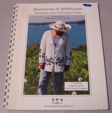 Image for Blueberries & Wildflowers: Sweaters From Penobscot Bay (North Island Designs Series, Book VI)
