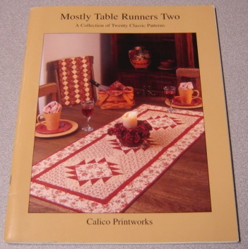 Image for Mostly Table Runners Two (2) : A Collection Of Twenty Classic Patterns