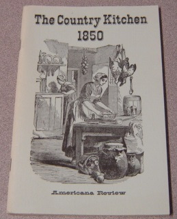 Image for The Country Kitchen 1850 (Long Ago Books Series)