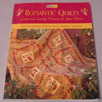Image for Romantic Quilts: Lush And Lovely Projects For Your Home
