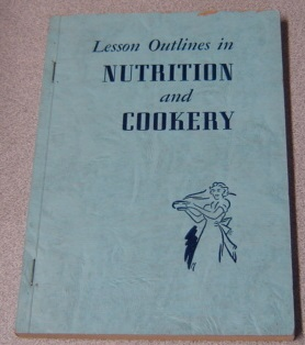 Image for Lesson Outlines In Nutrition And Cookery