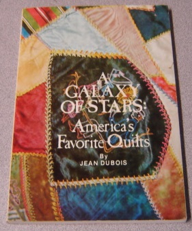 Image for A Galaxy of Stars: America's Favorite Quilts