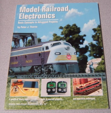 Image for Model Railroad Electronics: Basic Concepts to Advanced Projects (Model Railroad Handbook #37)