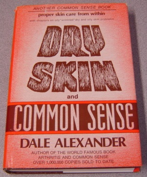 Image for Dry Skin and Common Sense, With Illustrations and Menus