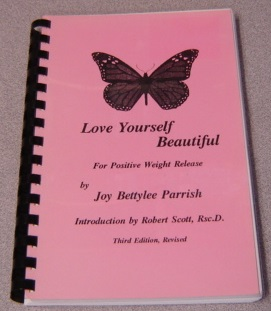 Image for Love Yourself Beautiful For Positive Weight Release, Third Edition Revised
