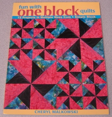 Image for Fun With One Block Quilts: 12 Projects In Multiple Sizes From 1 Simple Block