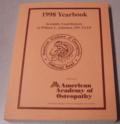 Image for 1998 Yearbook - Scientific Contributions of William L. Johnston, DO, FAAO